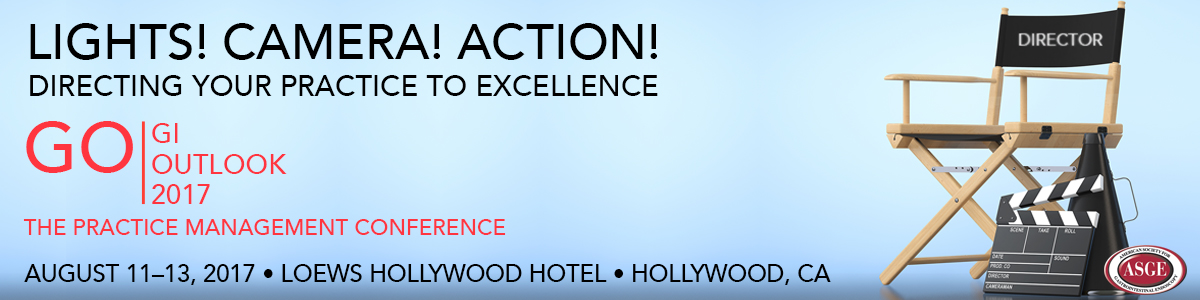 Lights! Camera! Action! - Directing Your Practice to Excellence - GO Conference