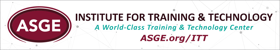 The ASGE Institute for Training and Technology (IT&T)